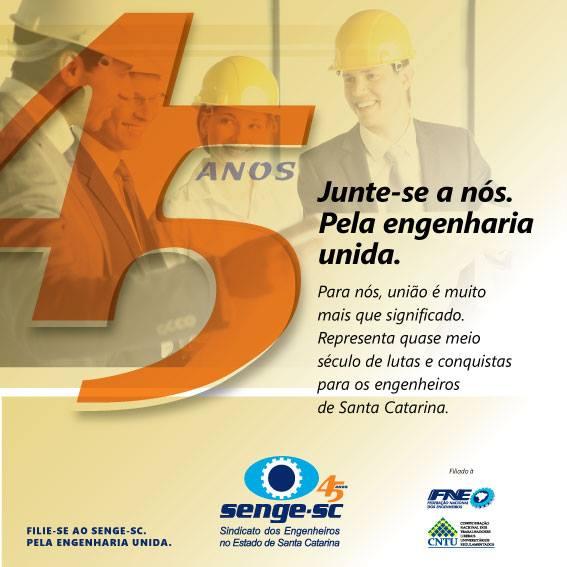 Senge-SC: 45 anos trabalhando pela engenharia