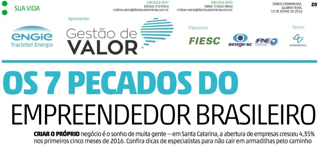 Os 7 pecados do empreendedor brasileiro