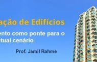 INCORPORAÇÃO DE EDIFÍCIOS PROF. JAMIL RAHME