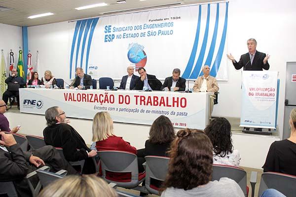 Ex-ministros abordam valorização do trabalho e alertam para mais retrocessos